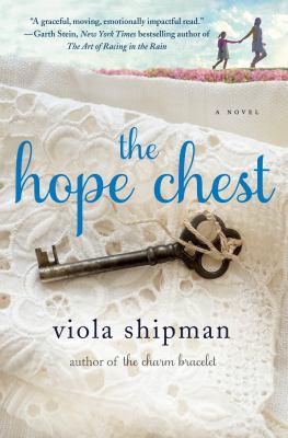 The hope chest : a novel
