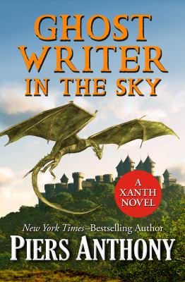 Ghost writer in the sky : a Xanth novel