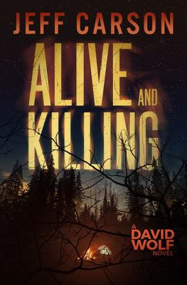 Alive and Killing