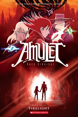 Amulet. Book seven, Firelight
