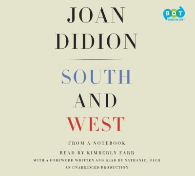 South and West / Joan Didion.