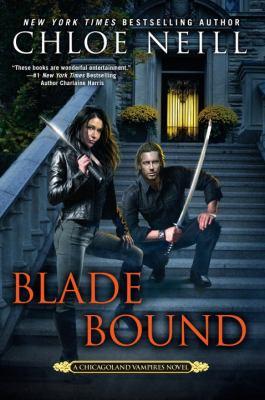 Blade bound : a Chicagoland vampires novel
