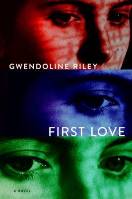 First love : a novel