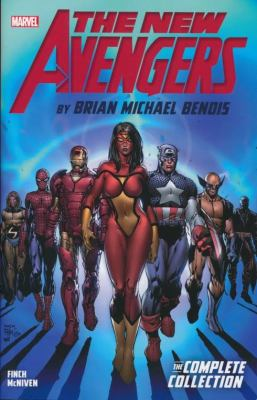 The new Avengers / by Brian Michael Bendis.