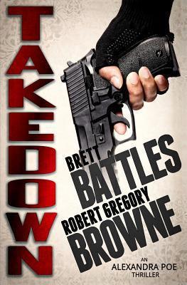 Takedown : an Alexandra Poe thriller