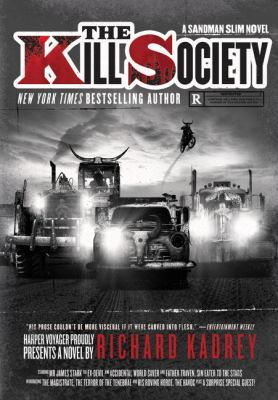 The kill society / Richard Kadrey.