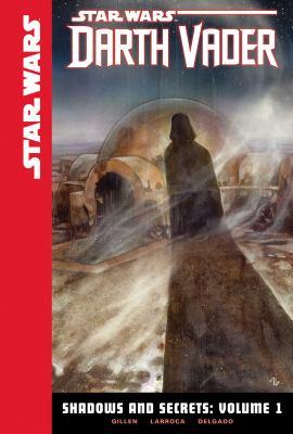 Star Wars. Darth Vader. Shadows and secrets