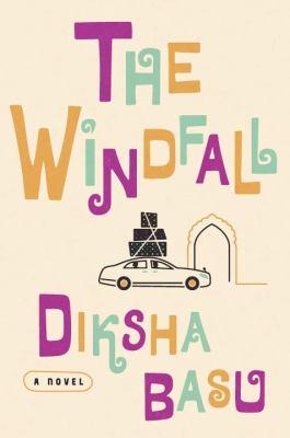 The windfall : a novel