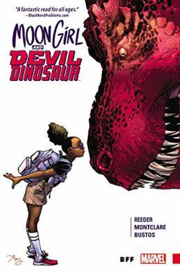 Moon Girl and Devil Dinosaur. BFF. Vol.1