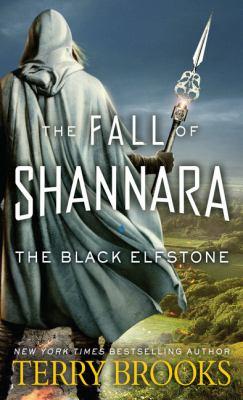 The black elfstone : the fall of Shannara