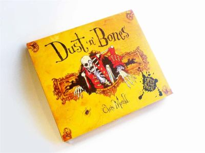 Dust 'n' bones : ten terrifying classic and original ghost stories