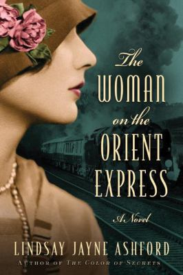 The woman on the Orient Express : a novel