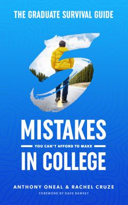 The graduate survival guide : 5 mistakes you can't afford to make in college