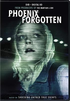 Phoenix forgotten / directed by Justin Barber ; written by T.S. Nowlin and Justin Barber ; produced by Wes Ball, T.S. Nowlin, Ridley Scott, Mark Canton, Courtney Solomon ; Cinelou Films presents ; a Cinelou Films/Scott Free/Oddball Entertainment/Singular production ; in association with The Fyzz Facility Limited/Shenghua Entertainment/Tianmu Investments/Chunchiu Media.