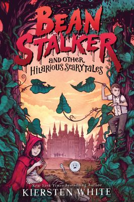 Beanstalker and other hilarious scary tales