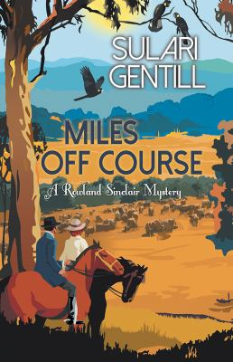 Miles off course : a Rowland Sinclair mystery