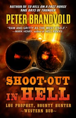 Shoot-out in hell : a western duo