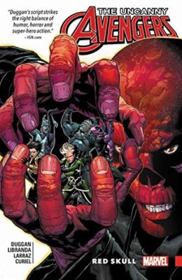 The Uncanny Avengers: Unity. Vol. 4, Red Skull