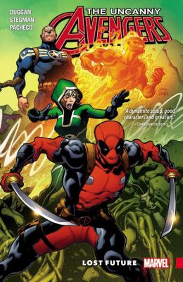 Uncanny Avengers, unity. Vol. 1, Lost future