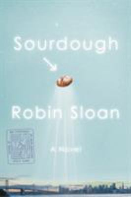Sourdough : a novel