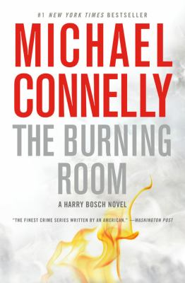 The burning room : a Bosch novel