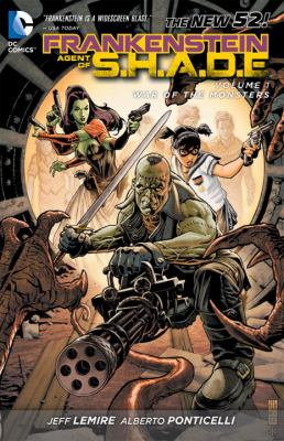 Frankenstein, agent of S.H.A.D.E. Volume 1, War of the monsters