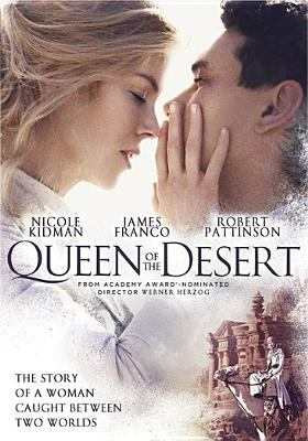 Queen of the desert / IFC Films presents in association with 120dB Films and Palmyra Films ; a Benaroya Pictures and Elevated Films production ; written and directed by Werner Herzog.