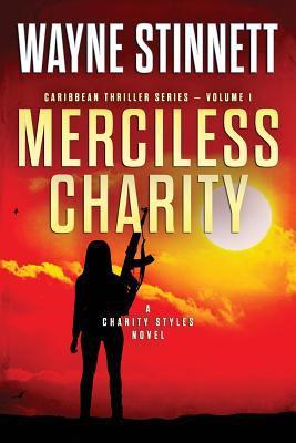Merciless Charity : a Charity styles novel