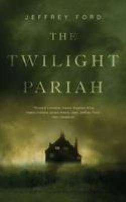 Twilight pariah