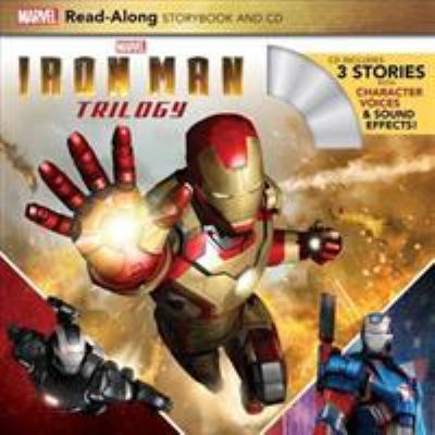 Iron Man trilogy : read-along storybook and CD.
