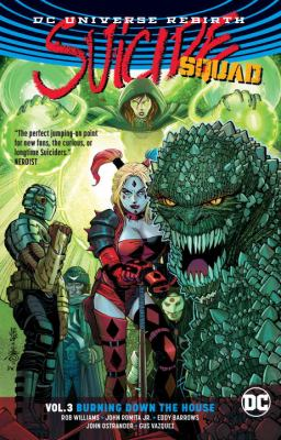 Suicide Squad. Vol. 3, Burning down the house