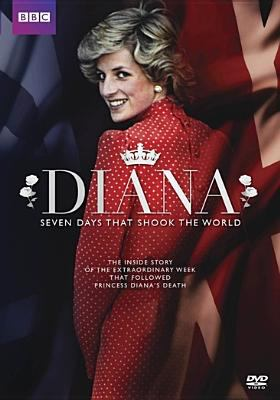 Diana : seven days that shook the world