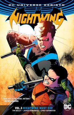 Nightwing. Volume 3, Nightwing must die!