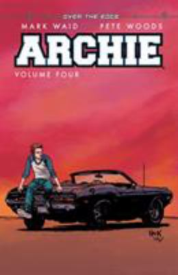 Archie. Volume four, Over the edge