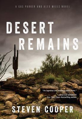 Desert remains : a Gus Parker and Alex Mills novel
