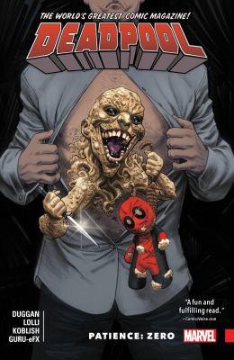 Deadpool : world's greatest. Vol. 6, Patience: zero