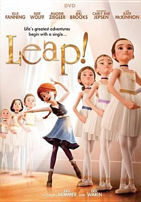 Leap! / producer, Laurent Zeitoun [and four others] ; writers, Eric Summer, Carol Noble, Laurent Zeitoun ; directors, Eric Summer, Eric Warin.