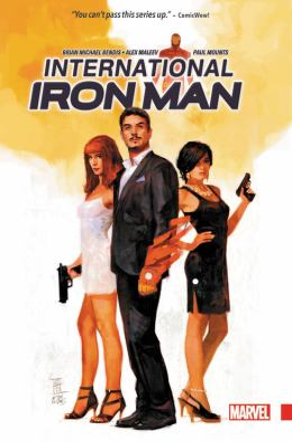 International Iron Man / writer, Brian Michael Bendis ; artist, Alex Maleev ; color artist, Paul Mounts ; letterer, VC's Clayton Cowles.