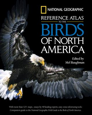 Reference atlas to the birds of North America / [edited by Mel M. Baughman.