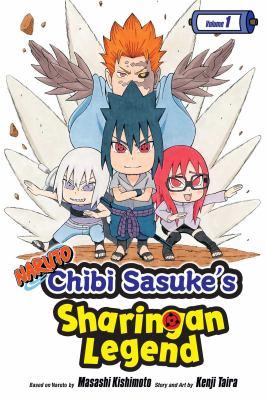 Naruto. Chibi Sasuke's sharingan legend. Volume 1