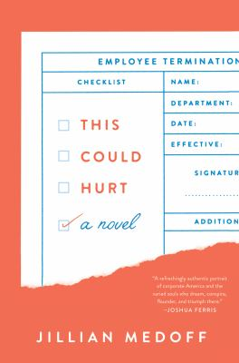 This could hurt : a novel