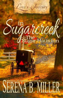 The Sugar Haus Inn / by Serena B. Miller.