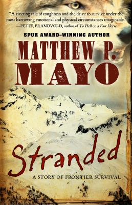Stranded : a story of frontier survival