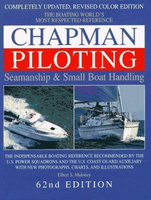 Chapman piloting, seamanship & small boat handling