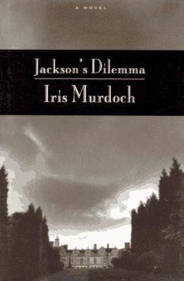 Jackson's dilemma / Iris Murdoch.