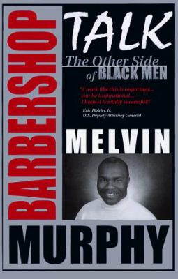Barber shop talk : the other side of Black men
