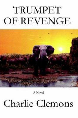 Trumpet of Revenge.
