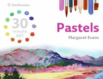 Pastels / Margaret Evans.