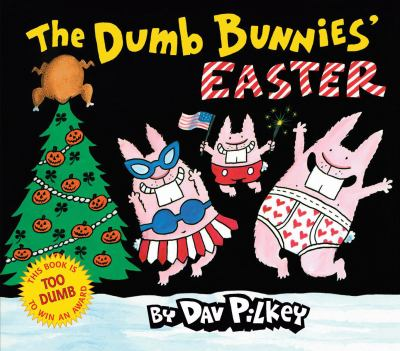 The Dumb Bunnies' Easter