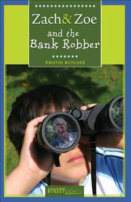 Zach & Zoe and the bank robber
